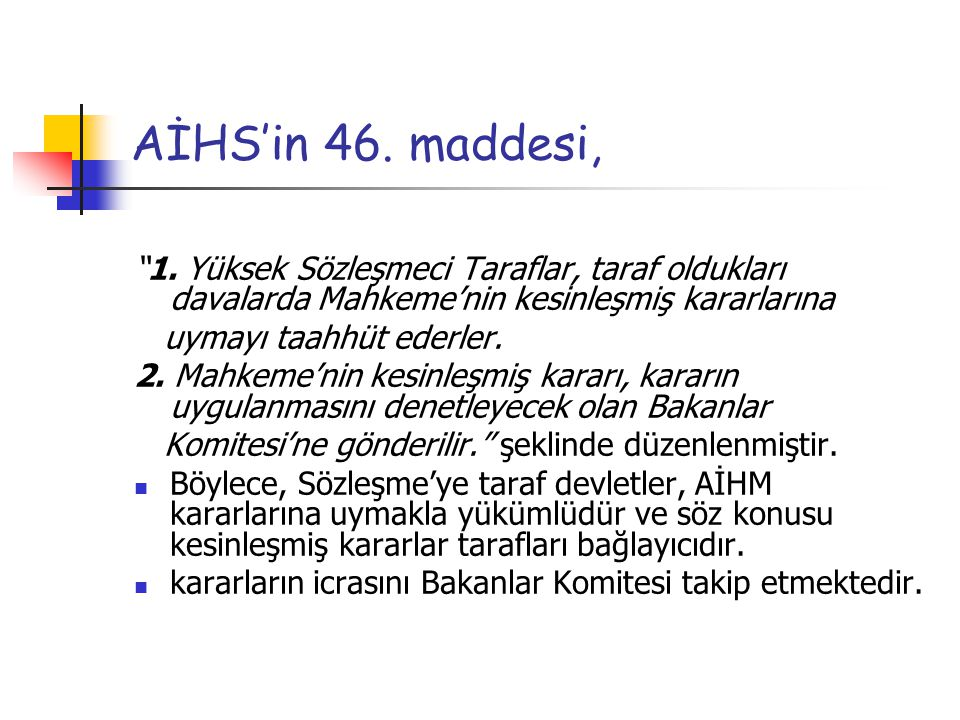 AİHS'in 46.maddesi, 1.