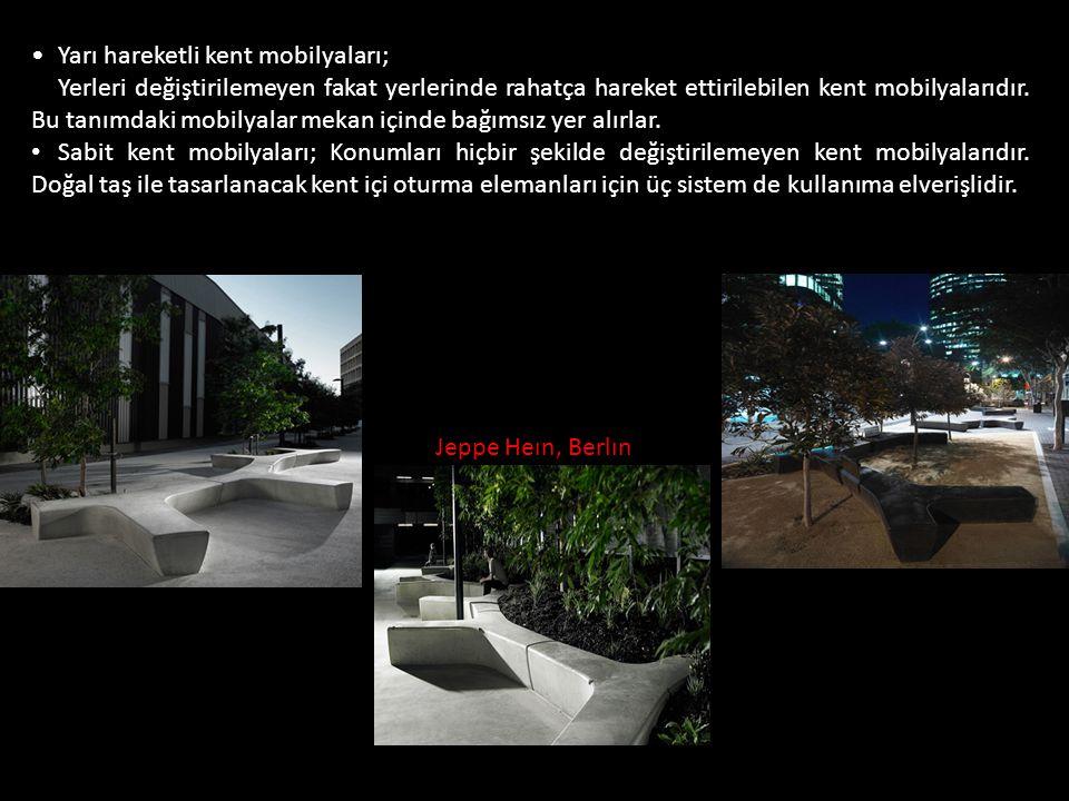 Yarı hareketli kent mobilyaları; Yerleri değiştirilemeyen fakat yerlerinde rahatça hareket ettirilebilen kent mobilyalarıdır. Bu tanımdaki mobilyalar