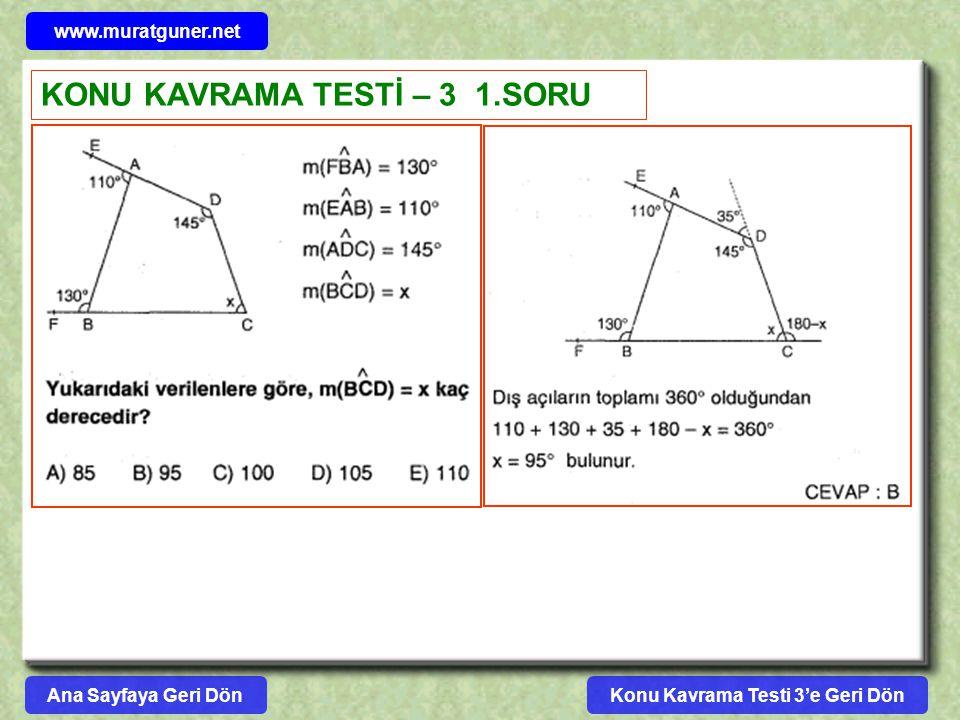 www.muratguner.net KONU KAVRAMA TESTİ – 3 1.SORU Konu Kavrama Testi 3'e Geri DönAna Sayfaya Geri Dön