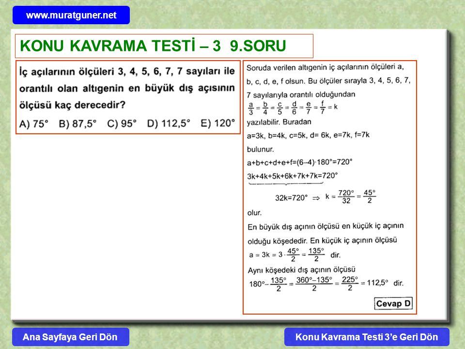 Konu Kavrama Testi 3'e Geri Dön www.muratguner.net KONU KAVRAMA TESTİ – 3 9.SORU Ana Sayfaya Geri Dön