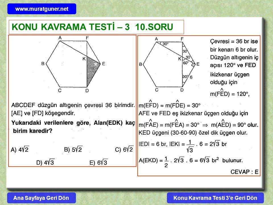 Konu Kavrama Testi 3'e Geri Dön www.muratguner.net KONU KAVRAMA TESTİ – 3 10.SORU Ana Sayfaya Geri Dön
