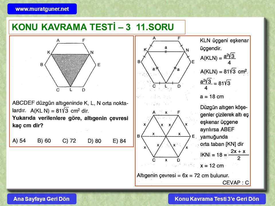 Konu Kavrama Testi 3'e Geri Dön www.muratguner.net KONU KAVRAMA TESTİ – 3 11.SORU Ana Sayfaya Geri Dön