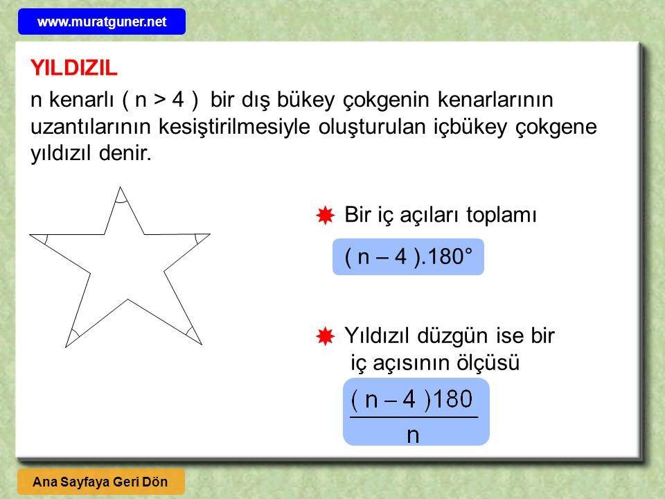 YILDIZIL n kenarlı ( n > 4 ) bir dış bükey çokgenin kenarlarının uzantılarının kesiştirilmesiyle oluşturulan içbükey çokgene yıldızıl denir.