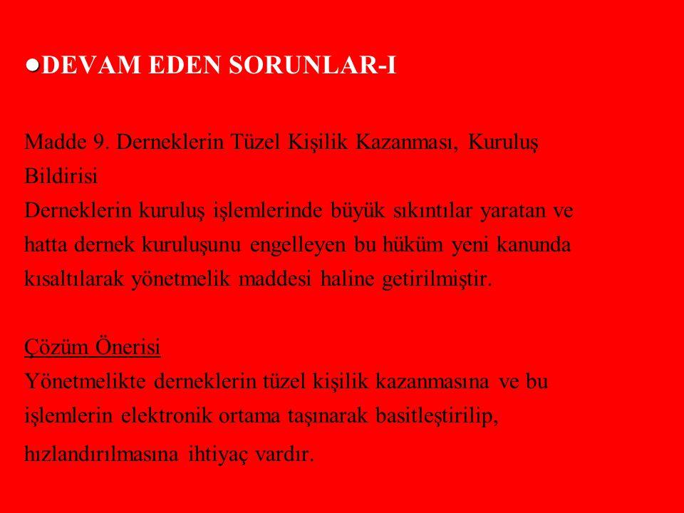 DEVAM EDEN SORUNLAR-I Madde 9.