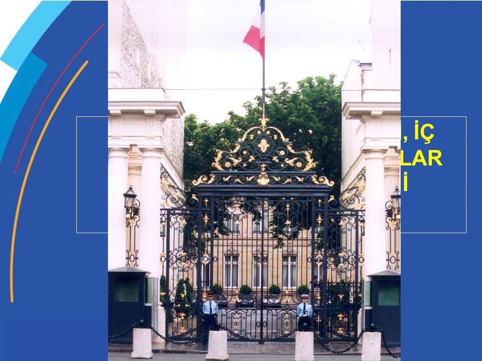 XI/EPLO-MI/DEPAFI BÖLÜM 1: FRANSA İÇİŞLERİ, İÇ GÜVENLİK VE YEREL HAKLAR BAKANLIĞININ TAKDİMİ