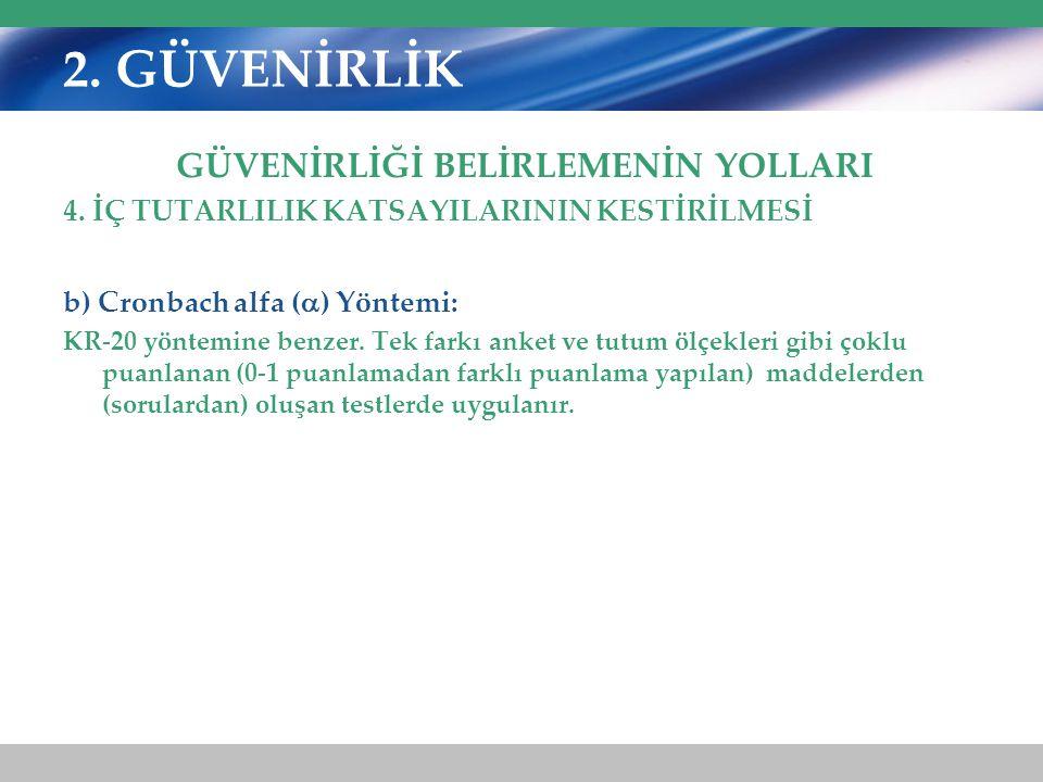 2.GÜVENİRLİK GÜVENİRLİĞİ BELİRLEMENİN YOLLARI 4.