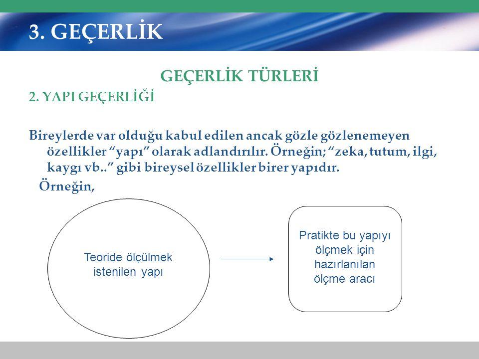 3.GEÇERLİK GEÇERLİK TÜRLERİ 2.