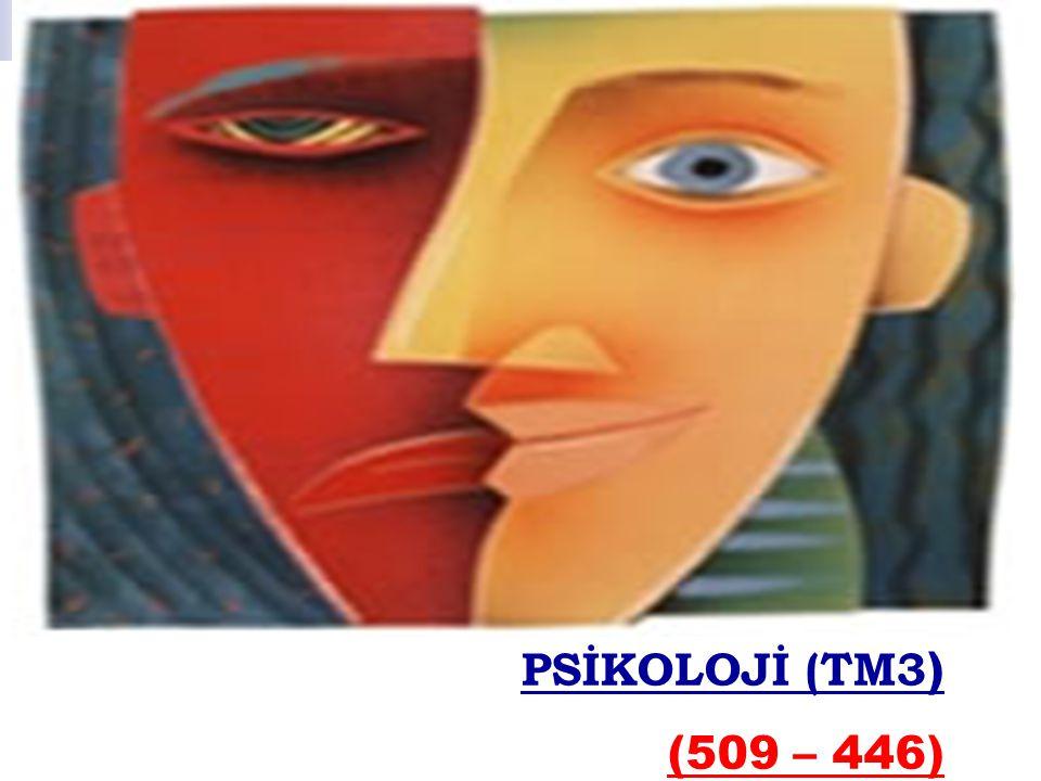 PSİKOLOJİ (TM3 ) (509 – 446)