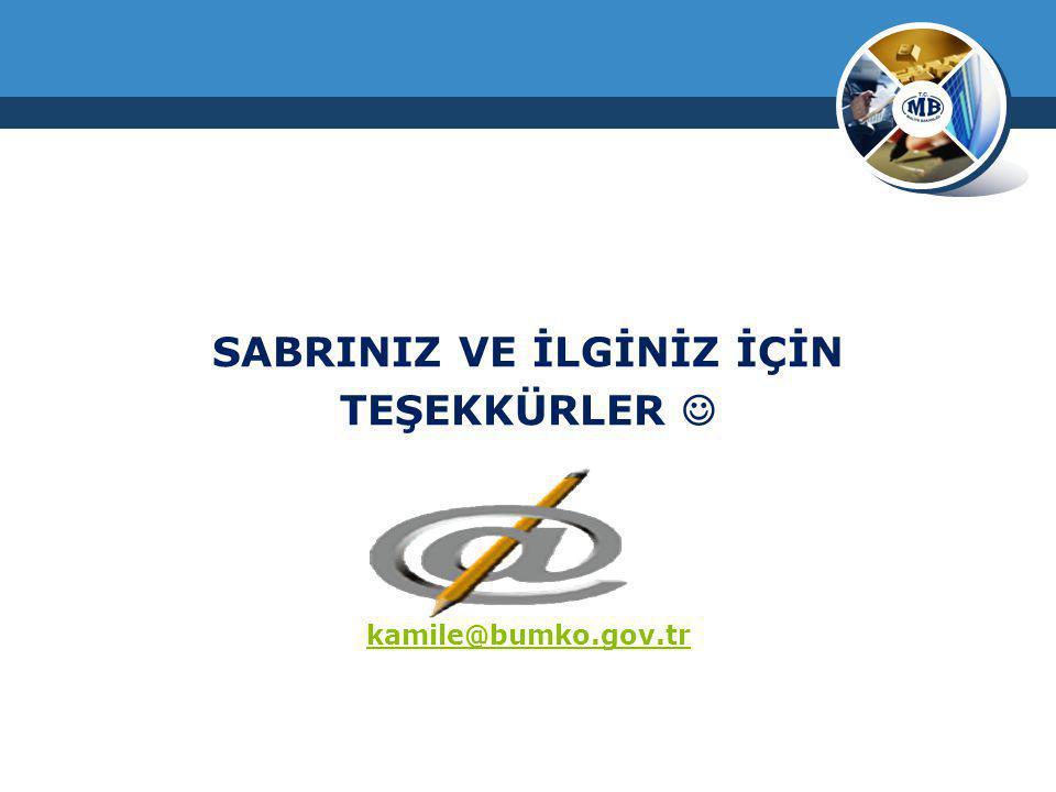 SABRINIZ VE İLGİNİZ İÇİN TEŞEKKÜRLER kamile@bumko.gov.tr