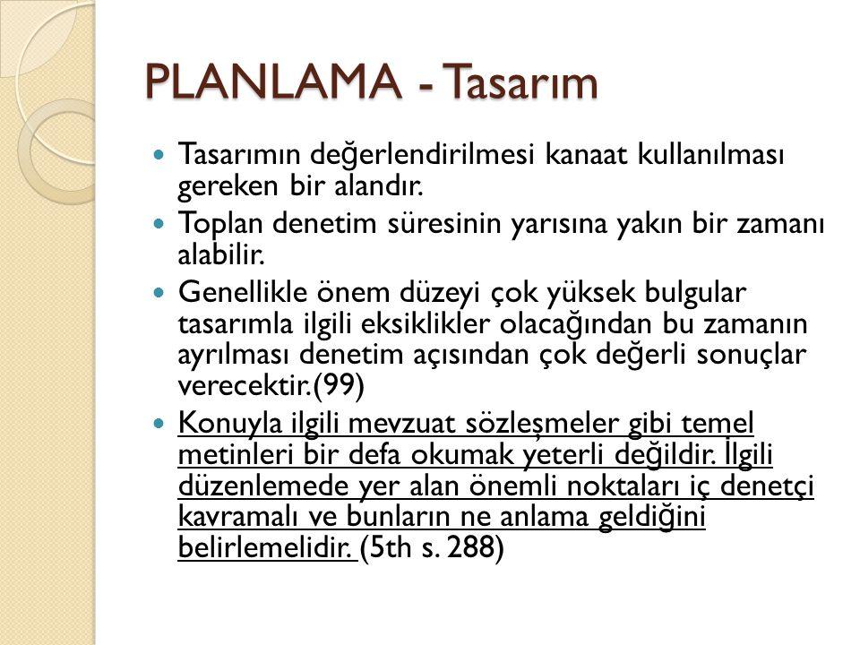 PLANLAMA - Tasarım Tasarımın de ğ erlendirilmesi kanaat kullanılması gereken bir alandır.