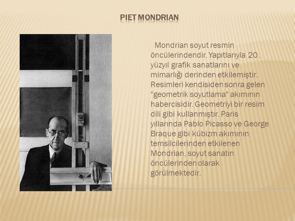 Mondrian soyut resmin öncülerindendir. Yapıtlarıyla 20. yüzyıl grafik sanatlarını ve mimarlığı derinden etkilemiştir. Resimleri kendisiden sonra gelen