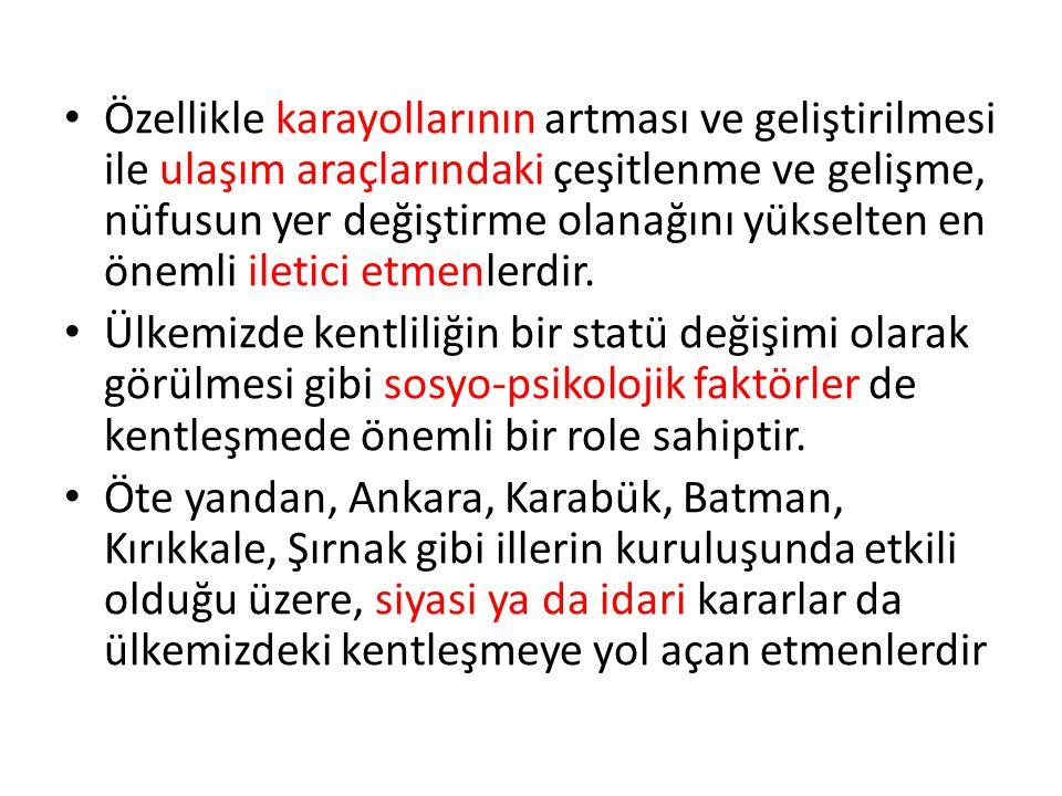 Türkiye'de Kentleşmenin Nitelikleri Metropol kentler