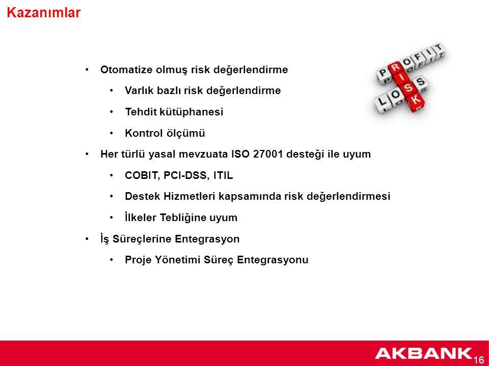 16 Otomatize olmuş risk değerlendirme Varlık bazlı risk değerlendirme Tehdit kütüphanesi Kontrol ölçümü Her türlü yasal mevzuata ISO 27001 desteği ile