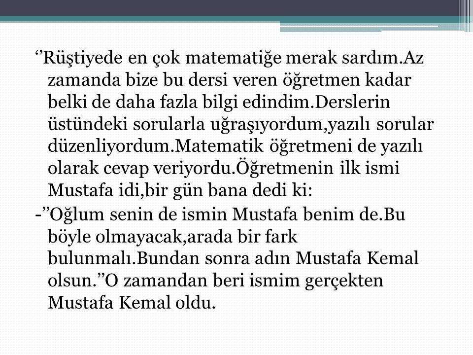 Atatürk'ün Matematiğe Kazandırdıkları Cumhuriyetten Önce: Müsellesin sathı yatalay,dikeley zarbının müsavatına müsavidir.