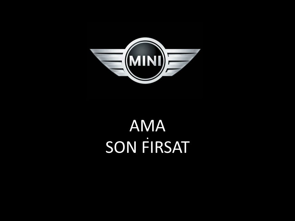 AMA SON FIRSAT.