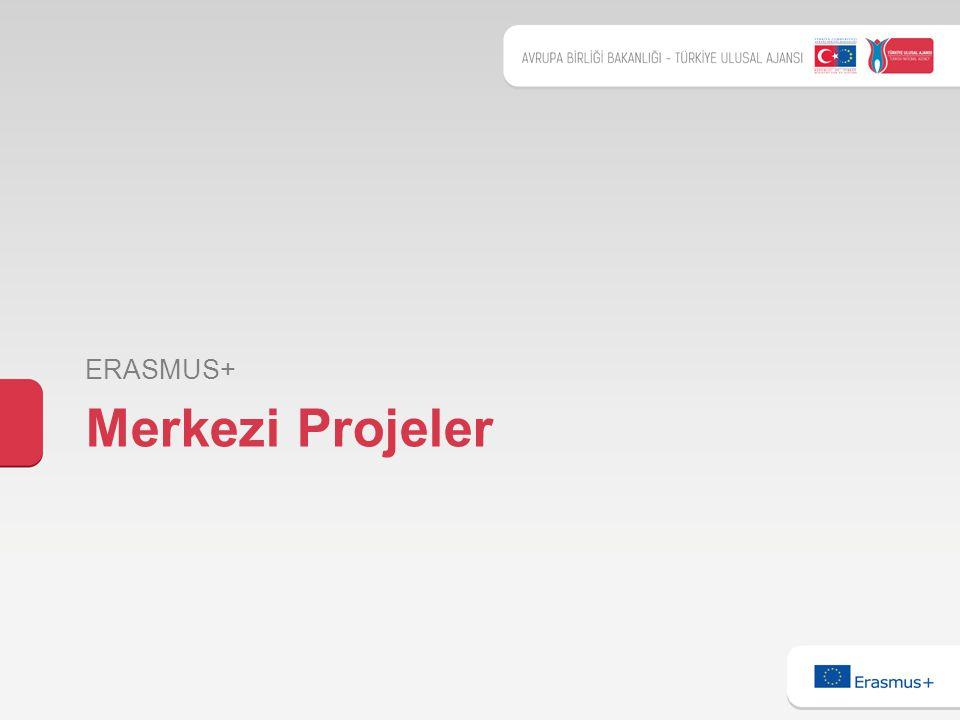 Merkezi Projeler ERASMUS+