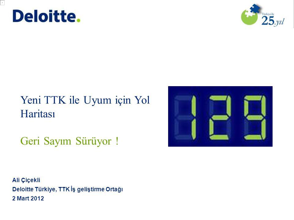 © 2012 Deloitte Türkiye 11 TTKMETRE nedir.