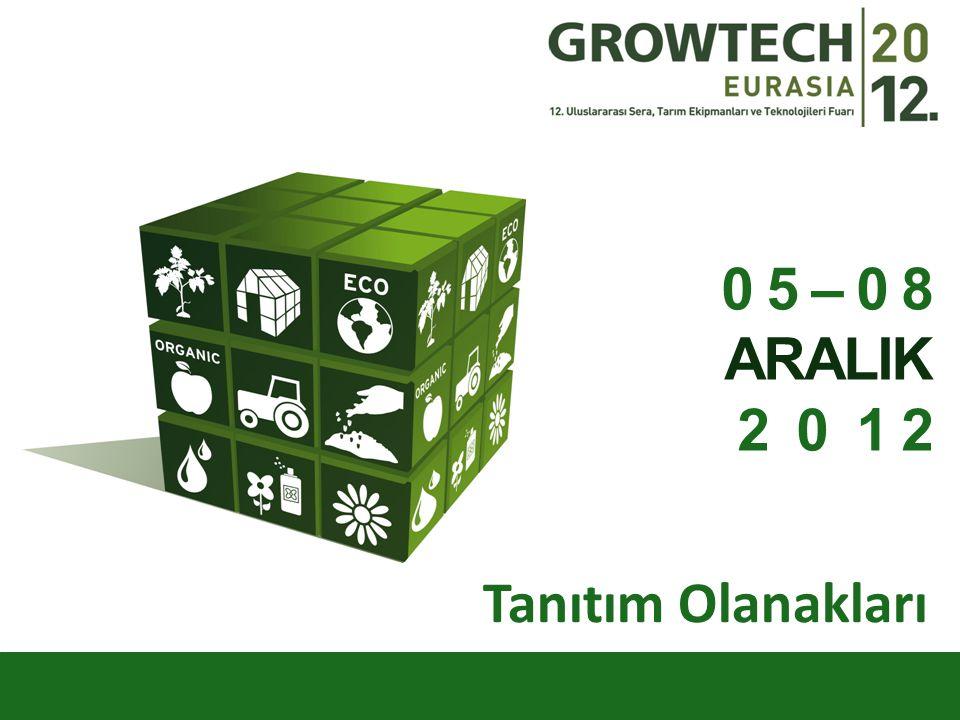Growtech Eurasia Fuarı nda yer alan katılımcı firmaların ürün, hizmet ve adres bilgilerinin yer aldığı fuar kataloğu, fuar süresince ve sonrasında satılmaktadır.