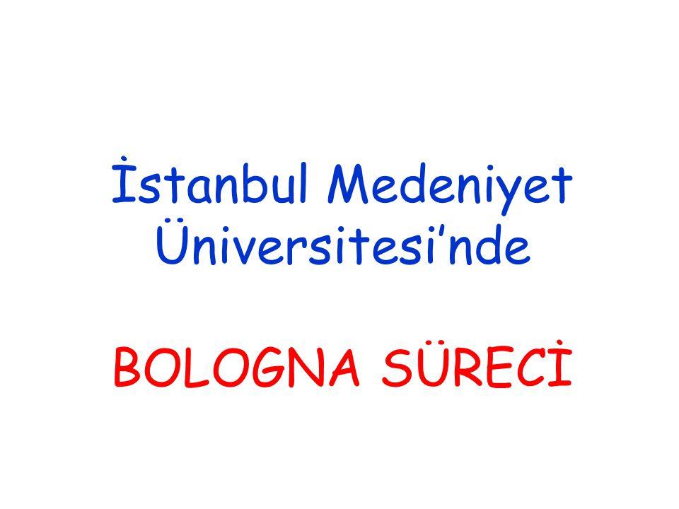 İstanbul Medeniyet Üniversitesi'nde BOLOGNA SÜRECİ