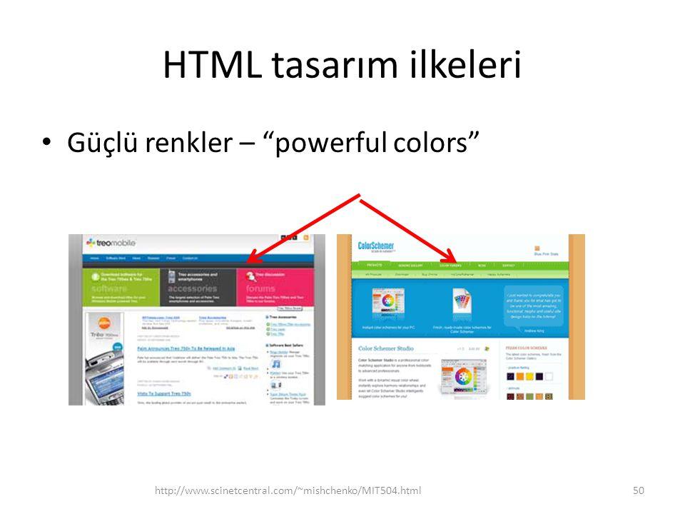 """HTML tasarım ilkeleri Güçlü renkler – """"powerful colors"""" http://www.scinetcentral.com/~mishchenko/MIT504.html50"""