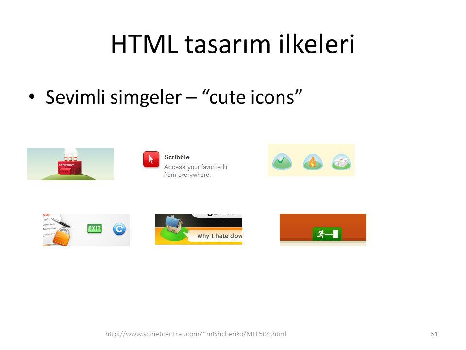 "HTML tasarım ilkeleri Sevimli simgeler – ""cute icons"" http://www.scinetcentral.com/~mishchenko/MIT504.html51"