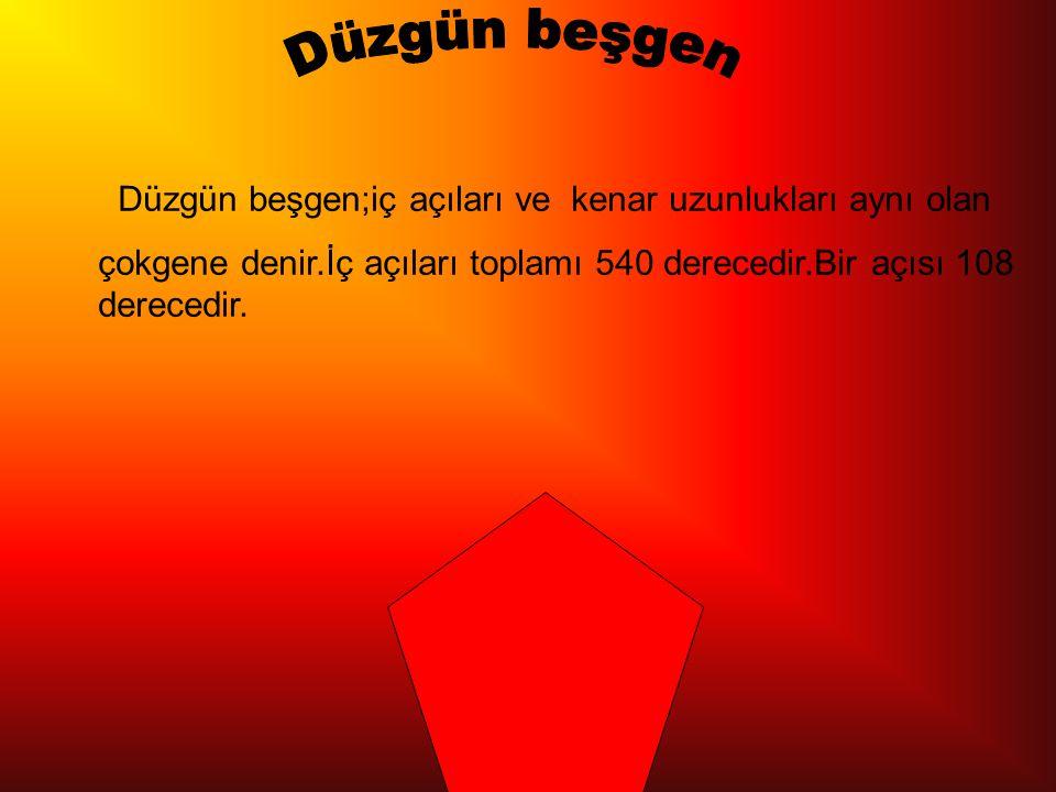 Düzgün altıgen;altı kenarı ve altı açısı olan olan çokgene denir.İç açıları toplamı 720 derecedir.Bir açısı 120 derecedir.