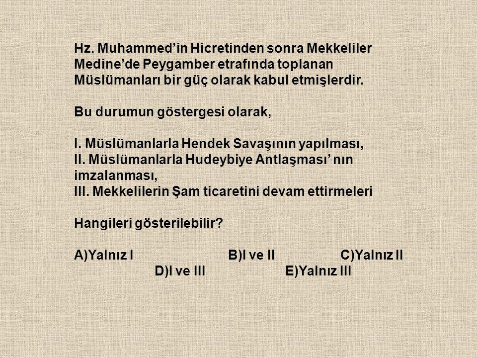 Hz. Muhammed'in Hicretinden sonra Mekkeliler Medine'de Peygamber etrafında toplanan Müslümanları bir güç olarak kabul etmişlerdir. Bu durumun gösterge
