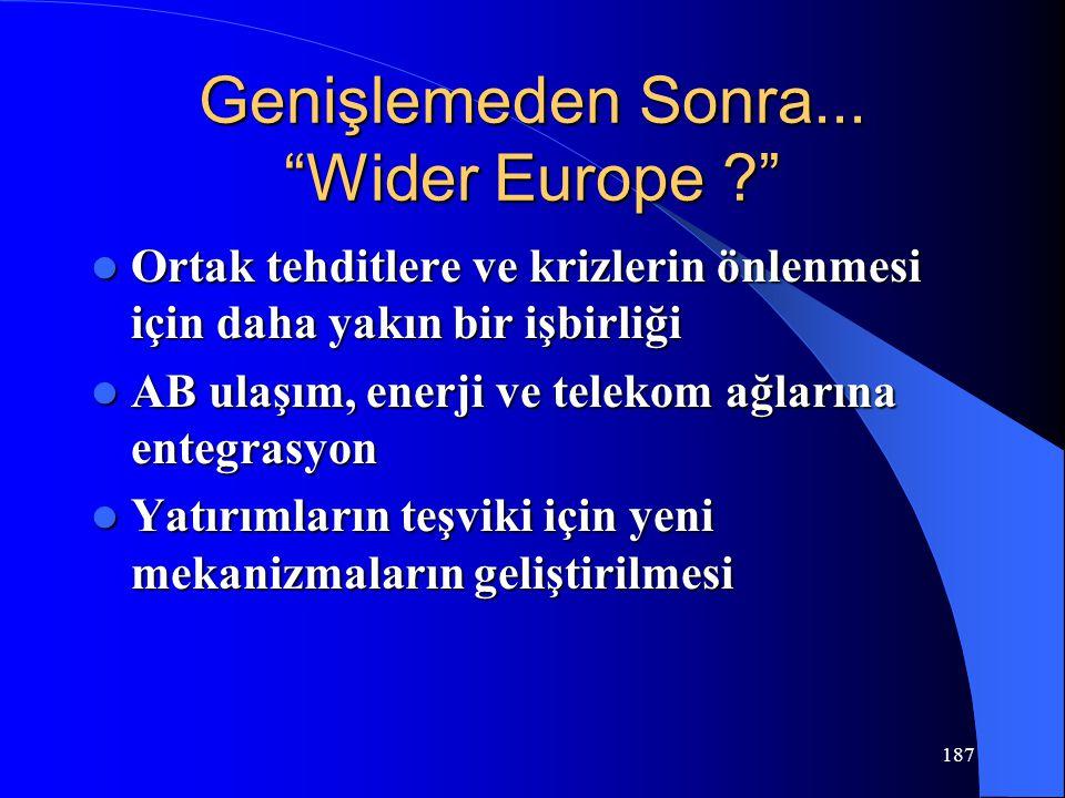 """Genişlemeden Sonra... """"Wider Europe ?"""" Ortak tehditlere ve krizlerin önlenmesi için daha yakın bir işbirliği Ortak tehditlere ve krizlerin önlenmesi i"""