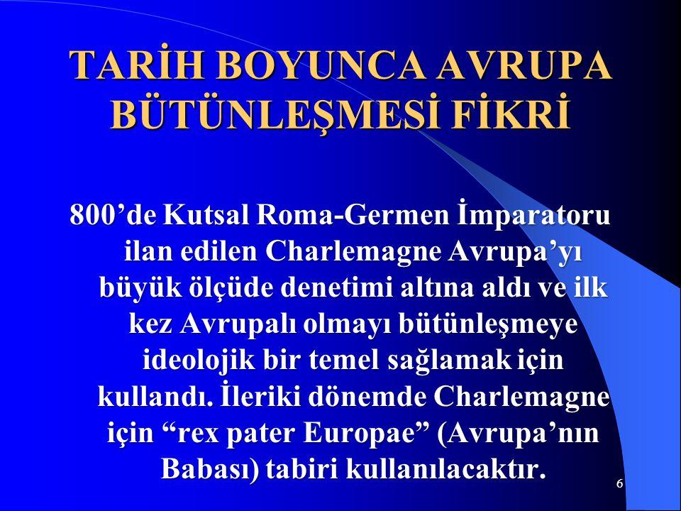 AB'YE GİDEN YOL BÜTÜNLEŞME YÖNTEMLERİ 3.