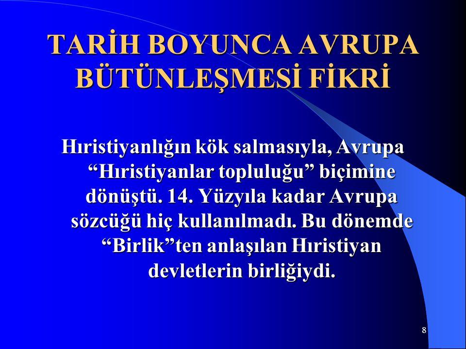 89 AB'YE GİDEN YOL DERİNLEŞMENİN AŞAMALARI 3.