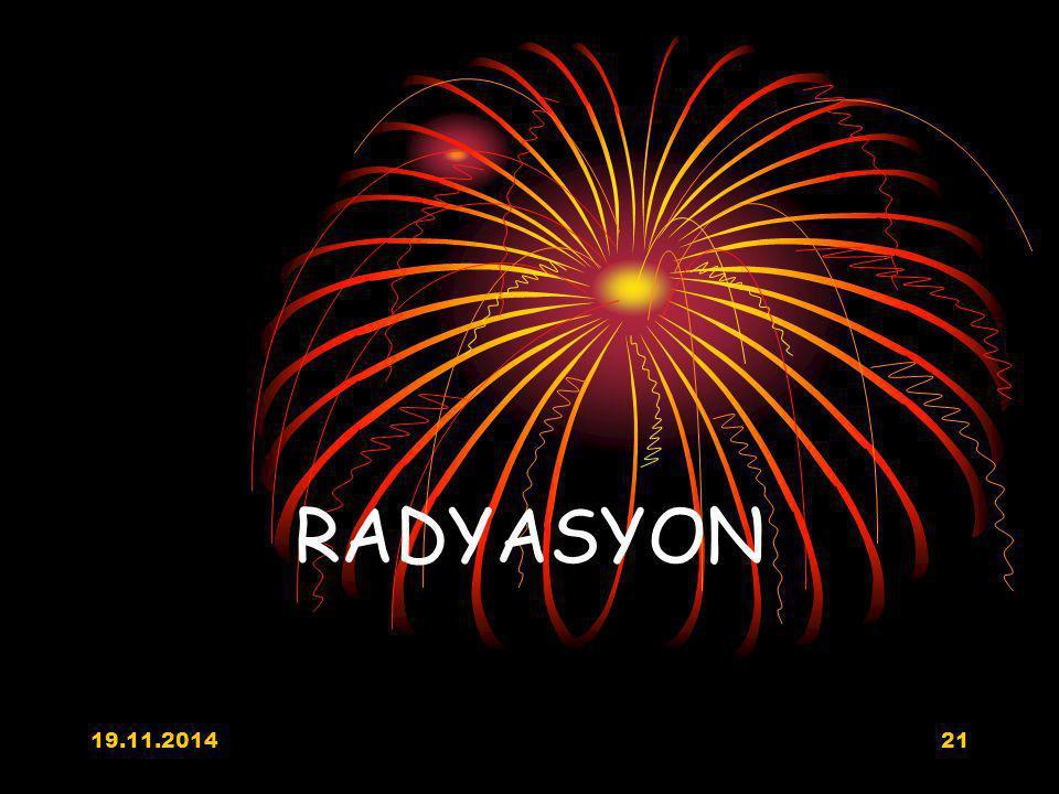 19.11.201421 RADYASYON