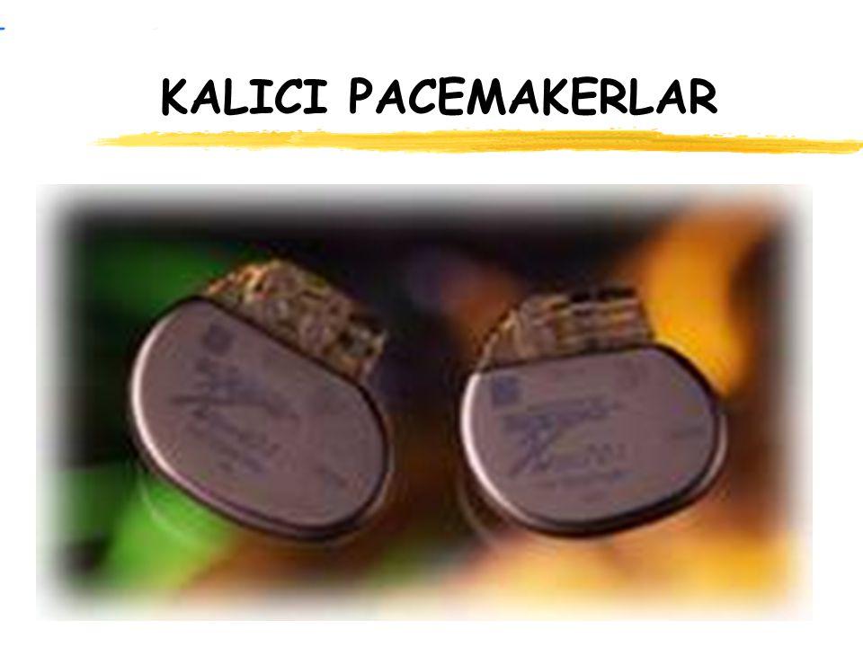 KALICI PACEMAKERLAR
