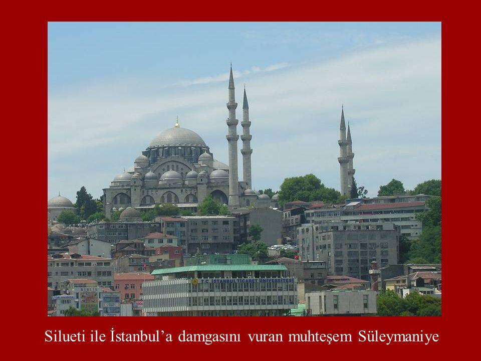 Silueti ile İstanbul'a damgasını vuran muhteşem Süleymaniye