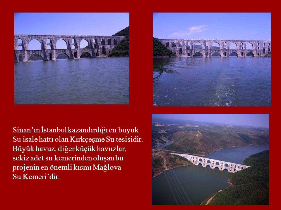 Sinan'ın İstanbul kazandırdığı en büyük Su isale hattı olan Kırkçeşme Su tesisidir. Büyük havuz, diğer küçük havuzlar, sekiz adet su kemerinden oluşan