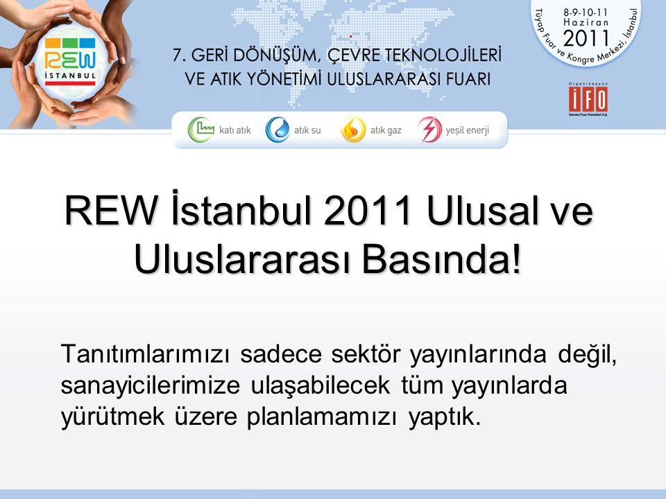 REW İstanbul 2011 Ulusal ve Uluslararası Basında.