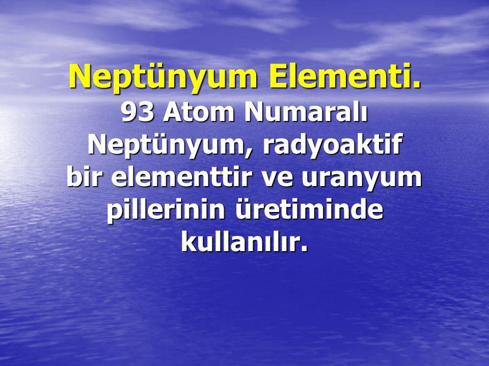 Neptünyum Elementi.