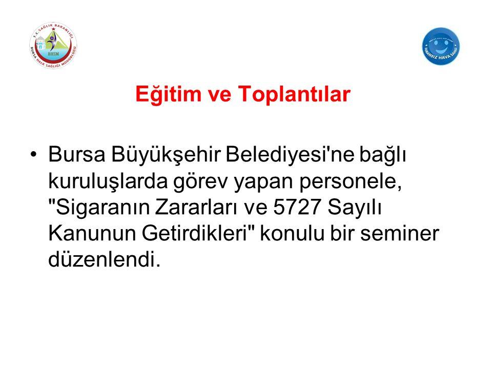 Eğitim ve Toplantılar Bursa Büyükşehir Belediyesi'ne bağlı kuruluşlarda görev yapan personele,