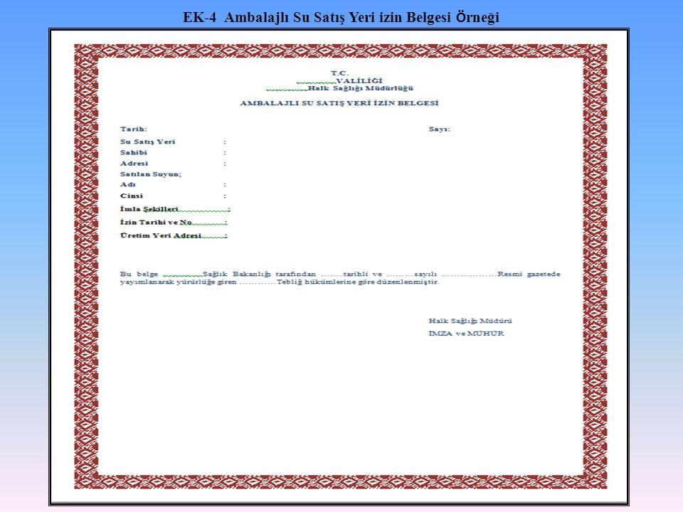 EK-4 Ambalajlı Su Satış Yeri izin Belgesi Ö rneği