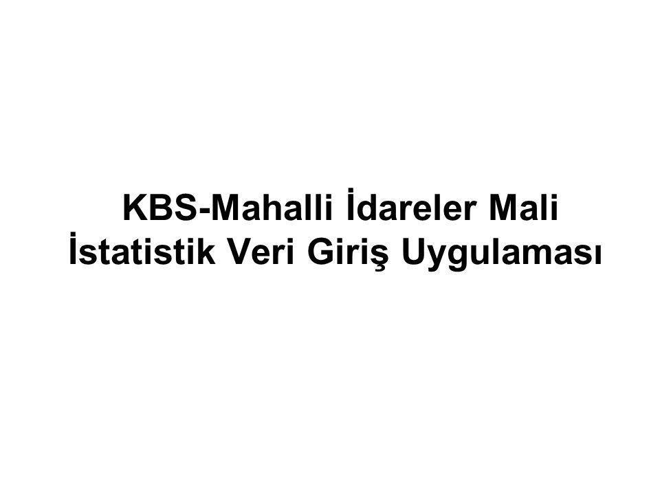 KBS-Mahalli İdareler Mali İstatistik Veri Giriş Uygulaması