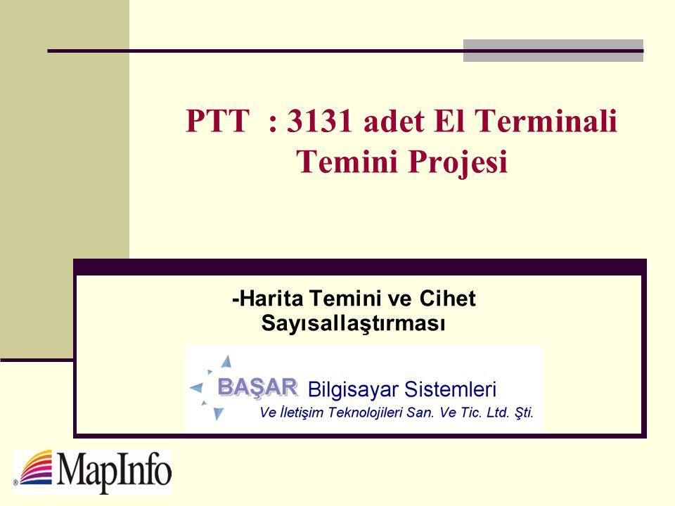 PTT : 3131 adet El Terminali Temini Projesi -Harita Temini ve Cihet Sayısallaştırması