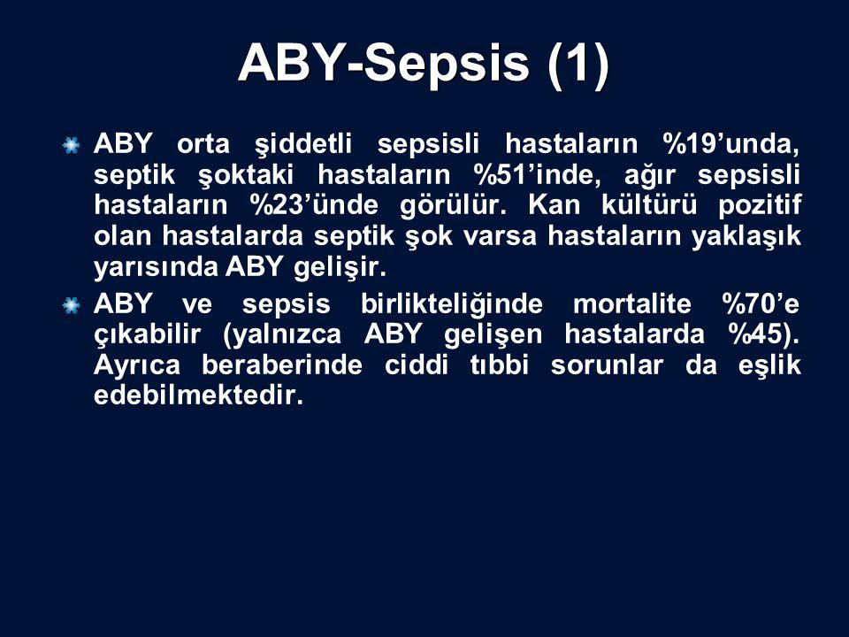ABY-Sepsis (1) ABY orta şiddetli sepsisli hastaların %19'unda, septik şoktaki hastaların %51'inde, ağır sepsisli hastaların %23'ünde görülür. Kan kült