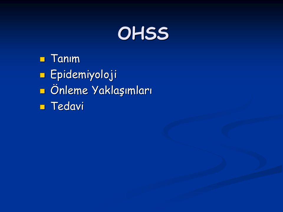 Mild OHSS: Mild OHSS: Spesifik tedavi yok.1 hafta içinde çoğu iyileşir.