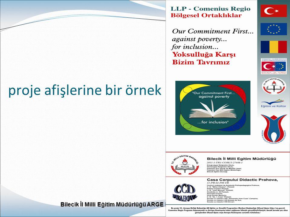 Bilecik İl Milli Eğitim Müdürlüğü ARGE Birimi Bilecik İl Milli Eğitim Müdürlüğü ARGE Birimi www.bilecikarge.com proje afişlerine bir örnek 11