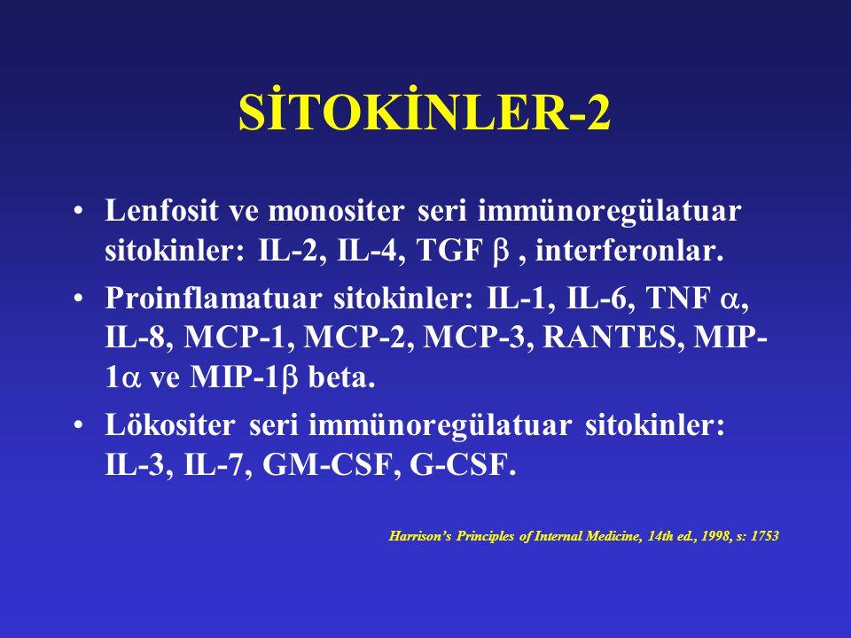 SİTOKİNLER-2 Lenfosit ve monositer seri immünoregülatuar sitokinler: IL-2, IL-4, TGF , interferonlar. Proinflamatuar sitokinler: IL-1, IL-6, TNF , I