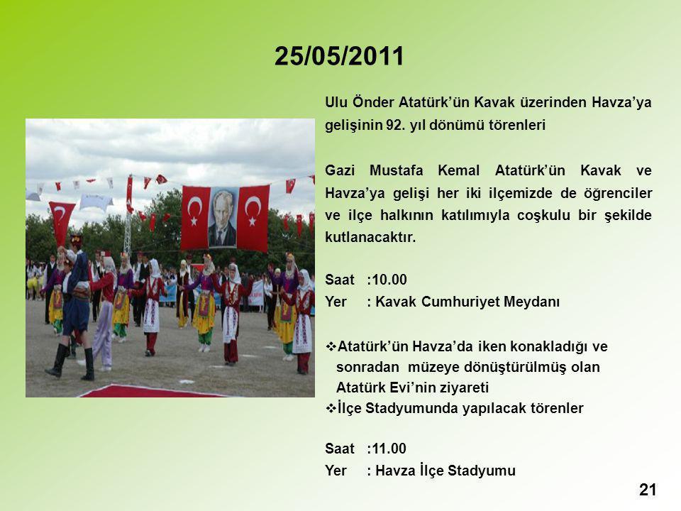21 25/05/2011 Ulu Önder Atatürk'ün Kavak üzerinden Havza'ya gelişinin 92.