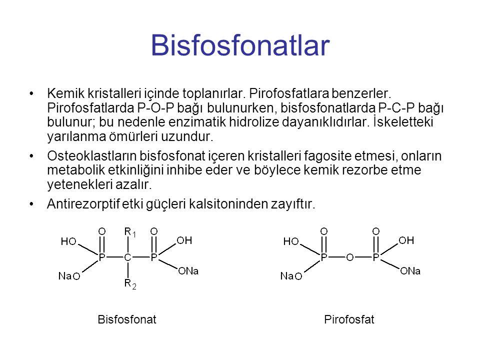 Bisfosfonatlar Kemik kristalleri içinde toplanırlar. Pirofosfatlara benzerler. Pirofosfatlarda P-O-P bağı bulunurken, bisfosfonatlarda P-C-P bağı bulu