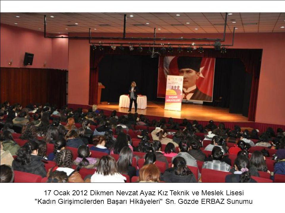 17 Ocak 2012 Dikmen Nevzat Ayaz Kız Teknik ve Meslek Lisesi