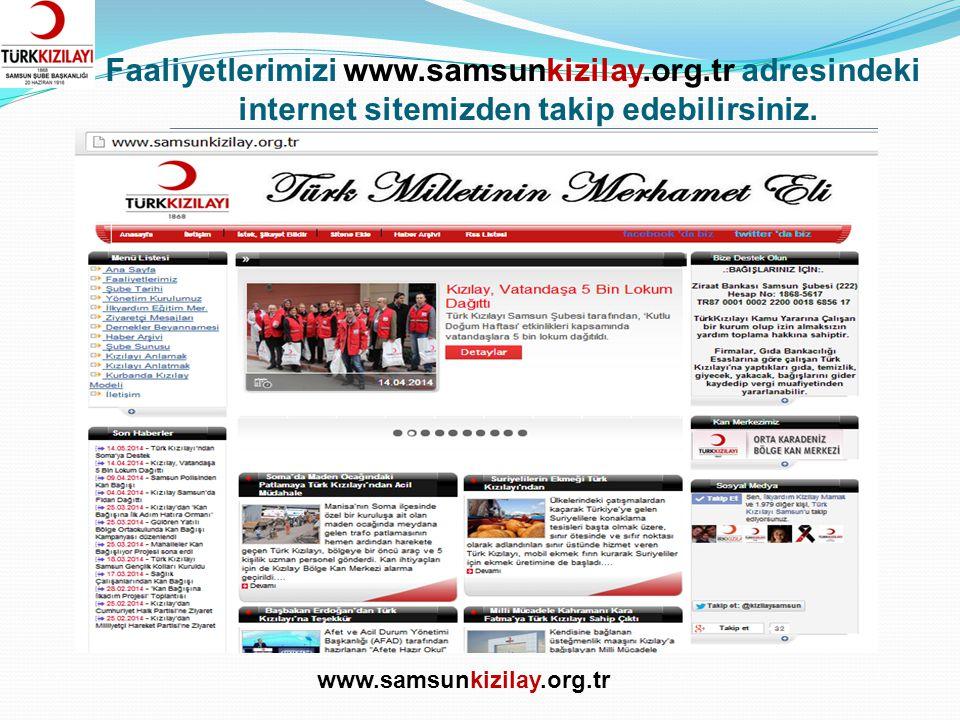 Sosyal Medyada Biz facebook.com/kizilaysamsun twitter.com/kizilaysamsun