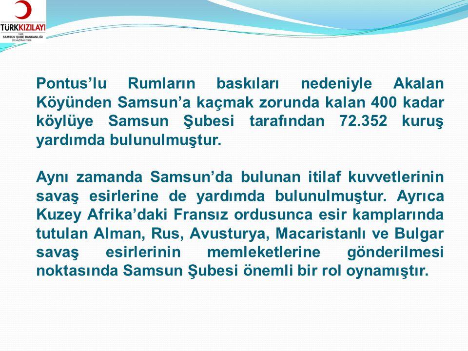 Samsun'da 98 yıl önce kurulan Türk Kızılayı Samsun Şubesi kurumun amaçlarına ve halkımızın ihtiyaçlarına uygun en iyi hizmeti verme gayreti içinde proje eksenli ve üretime yönelik çalışmalarına devam etmektedir.