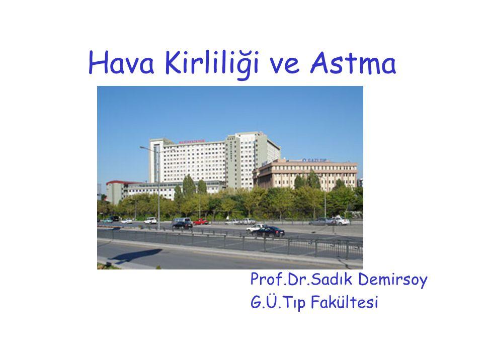 Zonguldak'ta Tomac ve arkadaşlarının yaptıkları araştırmada SO2 ve havadaki partikül konsantrasyonu ile semptomatik astımlı çocuk sayısı arasında pozitif bir korelasyonun bulunduğu gösterilmiştir.